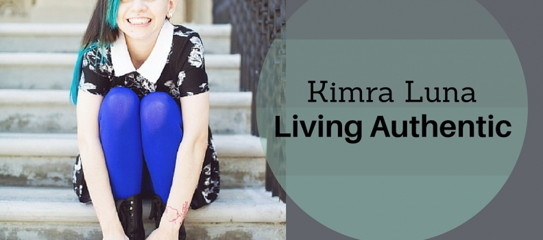 How to Live an Authentic Life with Kimra Luna