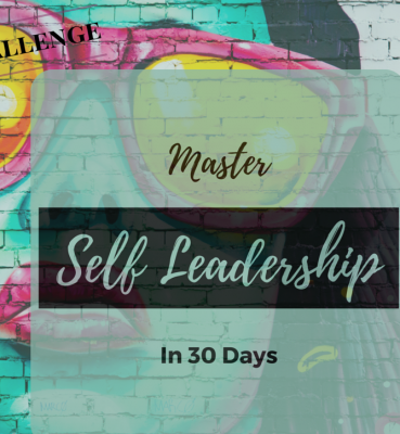 30 Days to Mastering Self Leadership